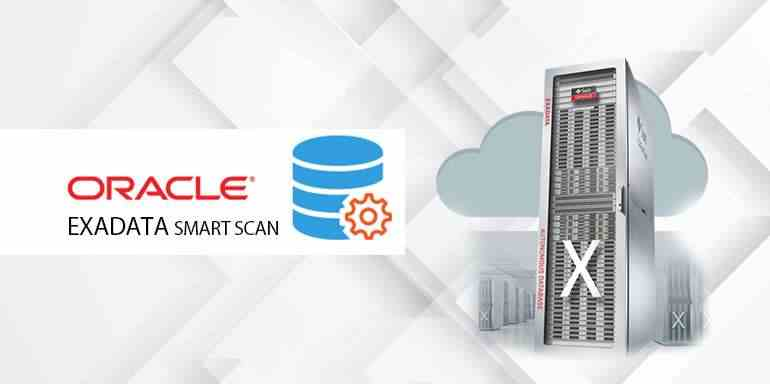 Exadata Smart Scan and Cell Offload